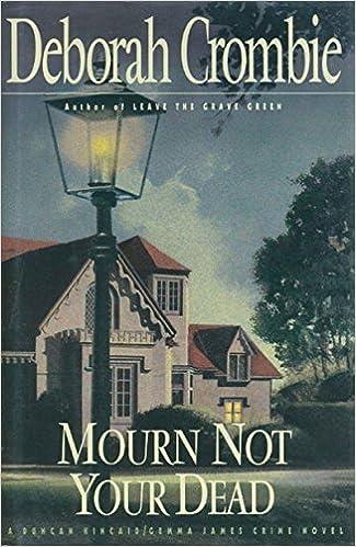 Mourn Not Your Dead A Duncan Kincaidgemma James Crime Novel