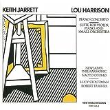 Lou Harrison: Piano Concerto / Suite for Violin, Piano and Small Orch