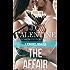 The Affair: A Romance Novella