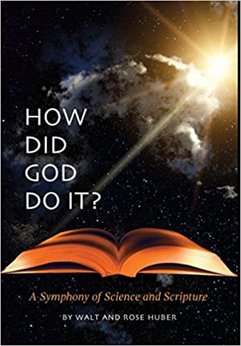 Book How Did God Do It?: A Symphony of Science and Scripture