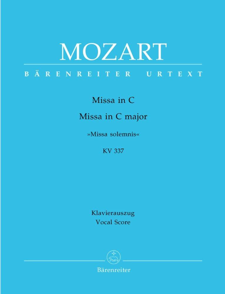 Mozart: Missa Solemnis in C major, KV 337