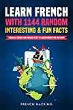 Learn French With 1144 Random Interesting And Fun