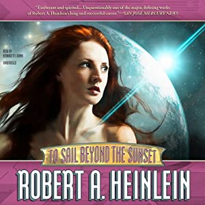 To Sail Beyond the Sunset Audiobook