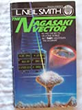 The Nagasaki Vector, L. Neil Smith, 0345303822