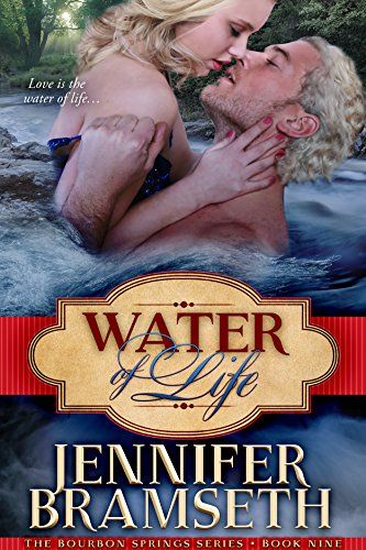 Water of Life (Bourbon Springs Book 9)