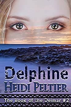 Delphine (The Book of the Delmar 2) by [Peltier, Heidi]
