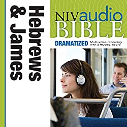 NIV Audio Bible, Dramatized: Hebrews and James