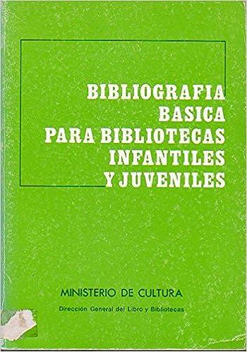 Bibliografža básica para bibliotecas infantiles y juveniles ...