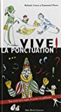 """Afficher """"Vive la ponctuation !"""""""