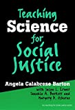 #9: Teaching Science for Social Justice (The Teaching for Social Justice Series)
