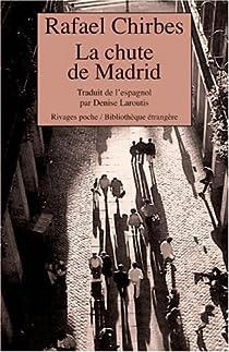 La chute de Madrid par Chirbes