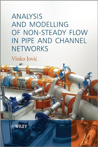 analysis-and-modelling-of-non-steady-flow-in-pipe-and-channel-networks