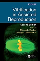 Vitrification in Assisted Reproduction presents standard and new cryopreservation techniques in detail, outlining those that have resulted in success, and providing recommended means for overcoming typically encountered problems.      ...