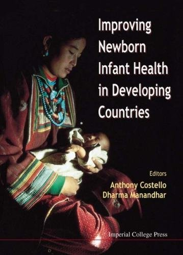 Improving Newborn Health in Developing Countries by Imperial College Pr