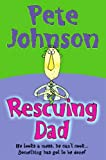 Rescuing Dad