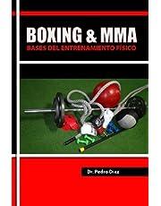 Boxing & MMA: Bases del Entrenamiento Fisico.