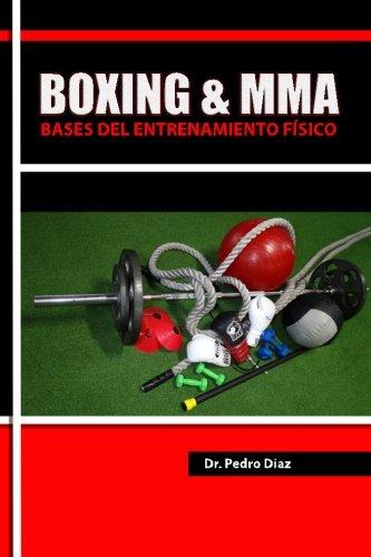 Descargar Libro Boxing & Mma: Bases Del Entrenamiento Fisico. Dr. Pedro L Diaz