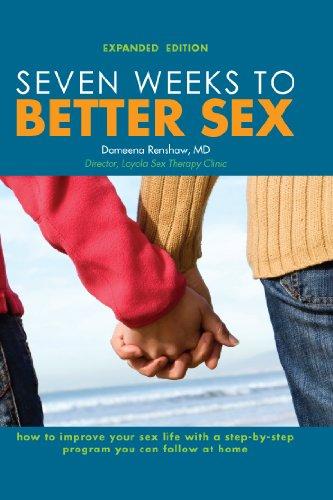 Seven Weeks To Better Sex: Domeena Renshaw: 9780966582789