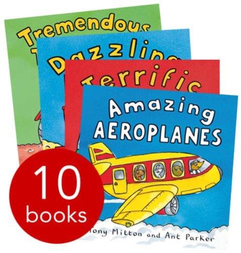 Amazing Machines Truckload Children Collection Tony Mitton 10 Books Set (TERRIFIC TRAINS, TREMENDOUS TRACTORS, TOUGH TRUCKS, DAZZLING DIGGERS, SUPER SUBMARINES, BRILLIANT BOATS, ROARING ROCKETS, COOL
