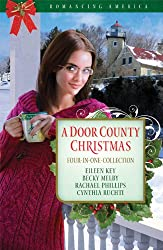 A Door County Christmas: Four Romances Warm Hearts in Wisconsin's Version of Cape Cod (Romancing America)