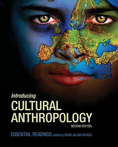 Introducing Cultural Anthropology: Essential Readings