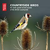 Countryside Birds: An Audio Guide to Bird Sounds of the British Countryside