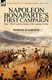 Napoleon Bonaparte's First Campaign, Herbert H. Sargent, 0857061895