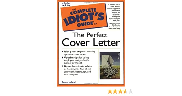 The Complete Idiot\'s Guide to the Perfect Cover Letter: Susan ...