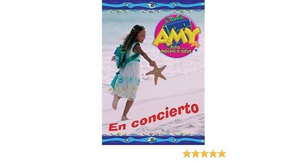 Amazon.com: Amy, La Nina de la Mochila Azul: En Concierto by Universal Latino: Movies & TV