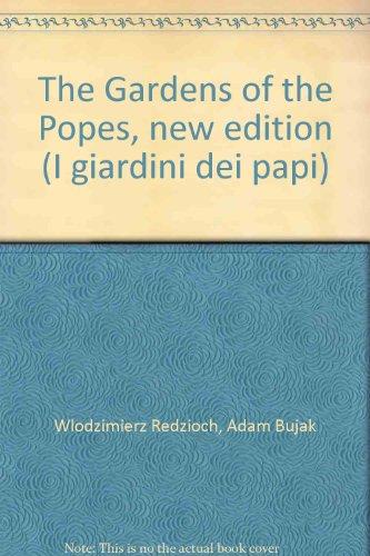 I giardini dei papi. Ediz. inglese Redzioch Wlodzimierz
