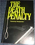 img - for Death Penalty: Opposing Viewpoints (Opposing Viewpoints Series) book / textbook / text book