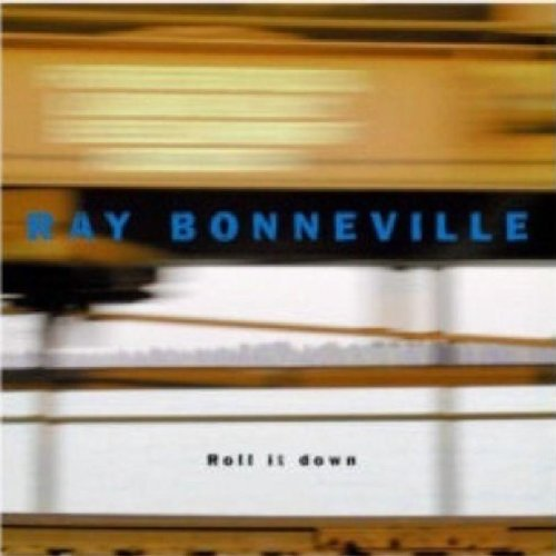 Image result for ray bonneville roll it down