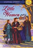 Little Women, Louisa May Alcott and Monica Kulling, 0679861750