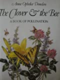 Clover and the Bee, Anne Ophelia Dowden, 0690046774
