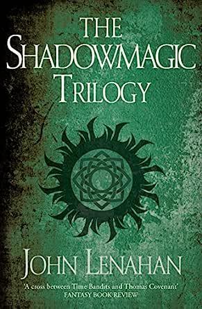 Amazon Com The Shadowmagic Trilogy Ebook Lenahan John Kindle Store