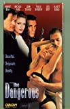 The Dangerous [VHS]