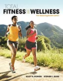 Total Fitness and Wellness, the MasteringHealth Edition Plus MasteringHealth with EText--Access Card Package 7th Edition