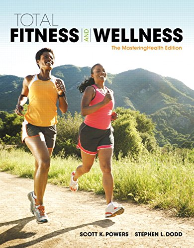 Total Fitness & Wellness, The Mastering Health Edition (7th Edition)