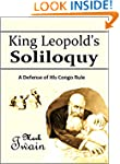 King Leopold's Soliloquy: A Defense o...