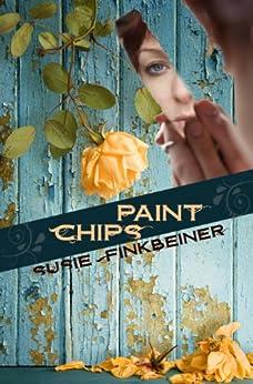 Paint Chips by [Finkbeiner, Susie]