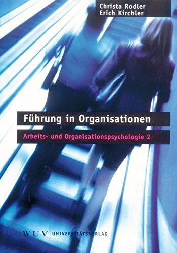 Arbeits- und Organisationspsychologie, 5 Bände., Bd.2, Führung