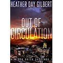 Out of Circulation (Hemlock Creek Suspense Book 1)