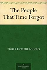 The People That Time Forgot Kindle Edition