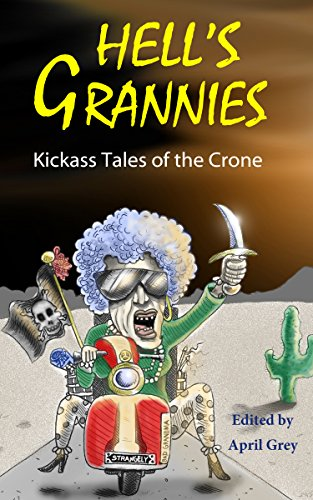 Book: Hell's Grannies - Kickass Tales of the Crone