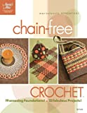Chain-Free Crochet, DRG Publishing Staff, 1596351829