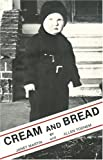 Cream and Bread, Janet Martin and Allen Todnem, 0961343702