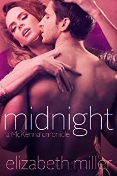Midnight (McKenna Chronicles Book 1) by [Miller, Elizabeth]