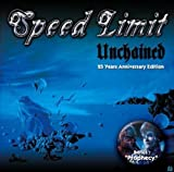 Unchained / Prophecy by Speed Limit (2011-10-14)