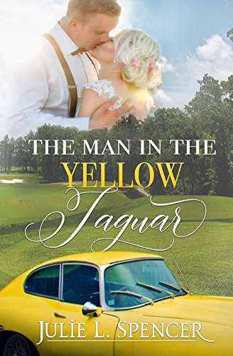 The Man in the Yellow Jaguar: New Adult Clean Contemporary Novella