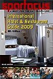 Spartacus International Hotel & Restaurant Guide 2009